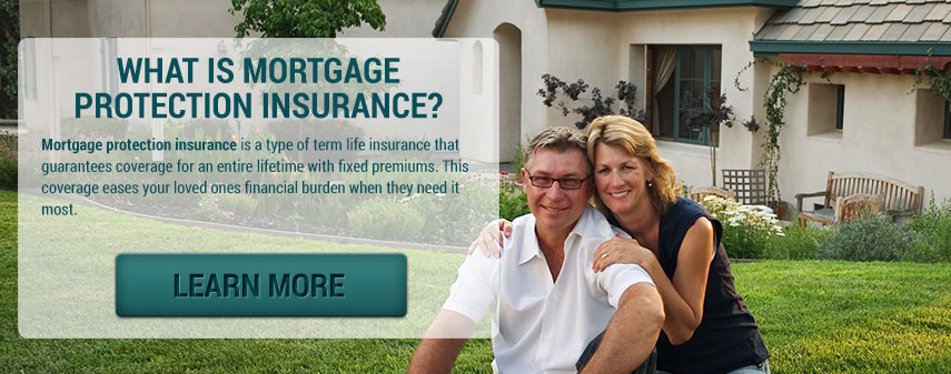 The Best Mortgage Protection Insurance